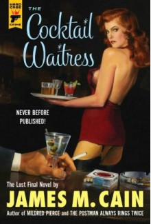 The Cocktail Waitress - James M. Cain