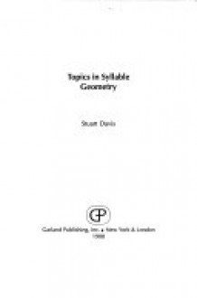 Topics In Syllable Geometry - Stuart Davis