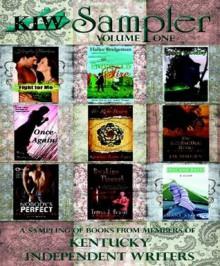 KIW Sampler (Volume 1) - Diane Strong, Amy Durham, Jesse Coffey, Hallee Bridgeman, Hayden Braeburn, Teresa Reasor, Kallypso Masters, J.M. Madden, Katherine Logan, Debi Warford