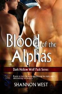 Blood of the Alphas - Shannon West