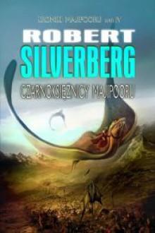 Czarnoksiężnicy Majipooru - Silverberg Robert