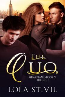 The Quo - Lola St.Vil