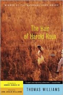 The Hair of Harold Roux - Thomas Williams