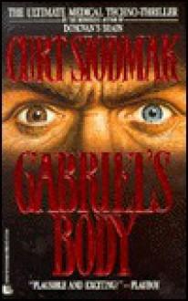 Gabriel's Body - Curt Siodmak