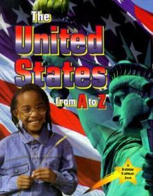 The United States from A to Z - Bobbie Kalman, Kate Calder