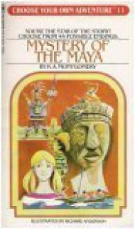 Mystery of the Maya (Choose Your Own Adventure #11) - R.A. Montgomery