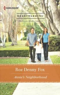 Annie's Neighborhood (Harlequin Heartwarming) - Roz Denny Fox