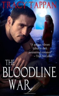 The Bloodline War - Tracy Tappan