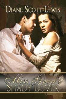 Miss Grey's Shady Lover - Diane Scott Lewis