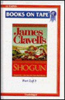 Shogun Part 2 Of 3 - James Clavell, David Case