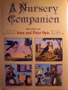 A Nursery Companion - Iona Opie, Peter Opie