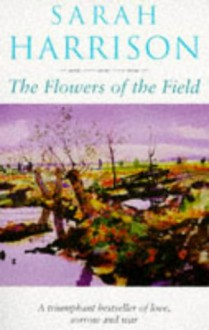 The Flowers of the Field - Sarah Harrison