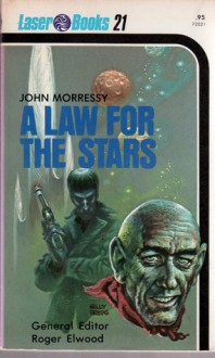 A Law For The Stars - John Morressy, Frank Kelly Freas
