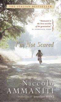 I'm Not Scared - Niccolò Ammaniti