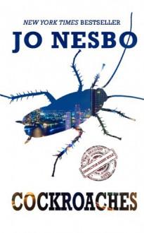 Cockroaches - Jo Nesbø