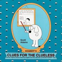 Clues For The Clueless - Scott Adams
