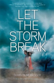 Let the Storm Break - Shannon Messenger