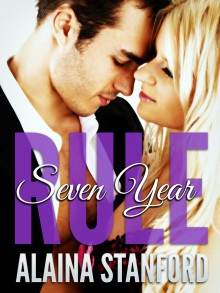 Seven-Year Rule - Alaina Stanford