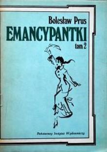 Emancypantki. Tom 1-2 - Bolesław Prus