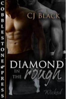 Diamond in the Rough - C.J. Black