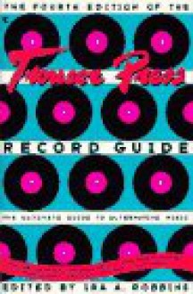 The Trouser Press Record Guide -