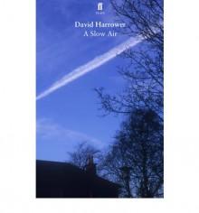 A Slow Air - David Harrower