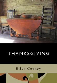 Thanksgiving - Ellen Cooney