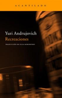 Recreaciones - Yuri Andrukhovych, Olga Korobenko