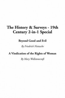 Beyond Good and Evil/A Vindication of the Rights of Woman - Friedrich Nietzsche, Mary Wollstonecraft