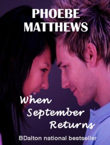 When September Returns - Phoebe Matthews