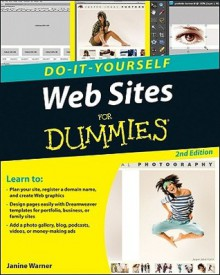 Do-It-Yourself Websites for Dummies - Janine Warner
