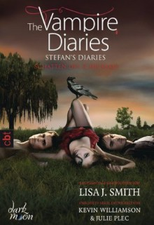 The Vampire Diaries - Stefan's Diaries - Schatten des Schicksals: Band 5 (German Edition) - L.J. Smith, Michaela Link