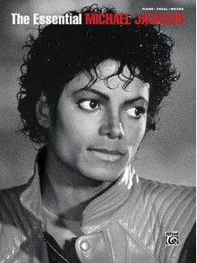The Essential Michael Jacksonpiano/Vocal/Guitar - Michael Jackson