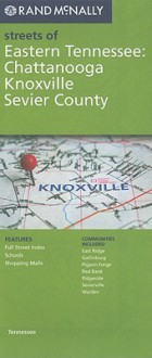 Eastern Tennessee (Chattanooga/Knoxville/Sevier County) - Rand McNally