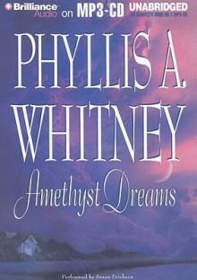 Amethyst Dreams - Susan Ericksen, Phyllis A. Whitney