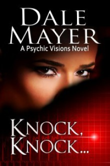 Knock, Knock… - Dale Mayer