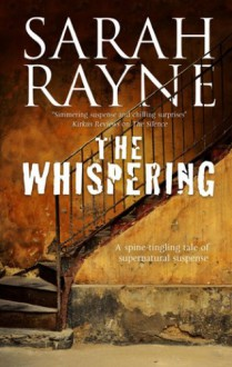 The Whispering - A haunted house mystery (A Nell West and Michael Flint Haunted House Story) - Sarah Rayne