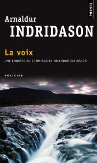 La voix - Arnaldur Indriðason, Éric Boury