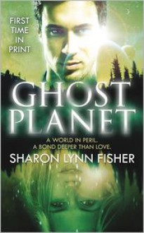 Ghost Planet - Sharon Lynn Fisher