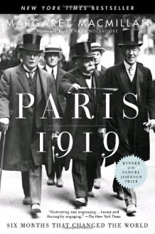 Paris 1919: Six Months That Changed the World - Richard Holbrooke, Margaret MacMillan