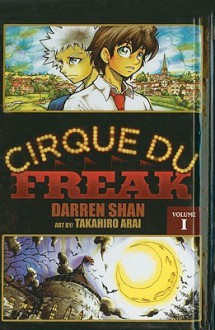 Cirque Du Freak, Volume 1 - Darren Shan