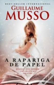 A Rapariga de Papel - Guillaume Musso