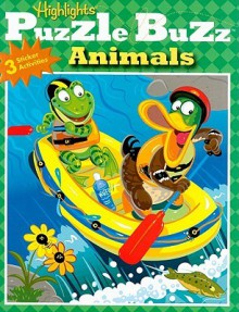 Highlights Puzzle Buzz Animals (Highlights Puzzle Buzz) - Highlights for Children, Highlights