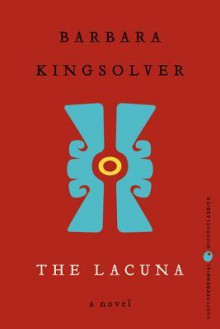 The Lacuna: Deluxe Modern Classic - Barbara Kingsolver