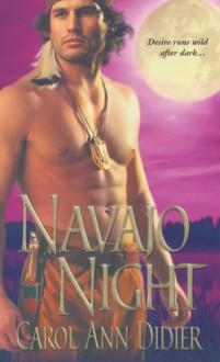 Navajo Night - Carol Ann Didier