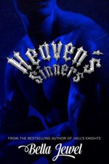 Heaven's Sinners (The MC Sinners, #2) - Bella Jewel