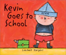 Kevin Goes to School (The on My Way Books) - Liesbet Slegers