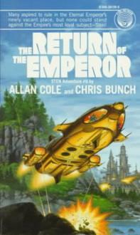 Return of the Emperor - Allan Cole, Chris Bunch