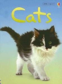 Cats - Anna Milbourne