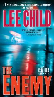 The Enemy (Jack Reacher #8) - Lee Child